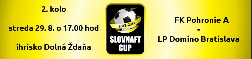 V stredu 2. kolo Slovnaft Cupu 2012/2013 + výsledky z utorka